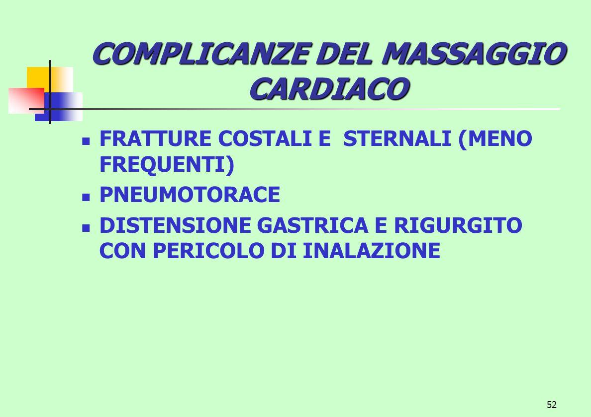 COMPLICANZE DEL MASSAGGIO CARDIACO