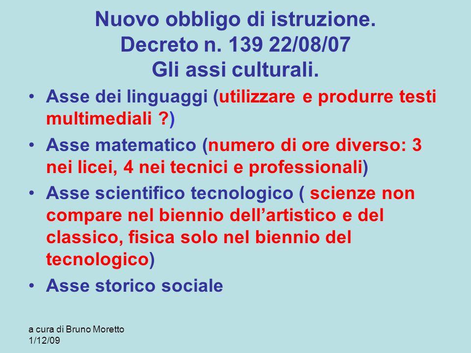 Nuovo obbligo di istruzione. Decreto n. 139 22/08/07 Gli assi culturali.