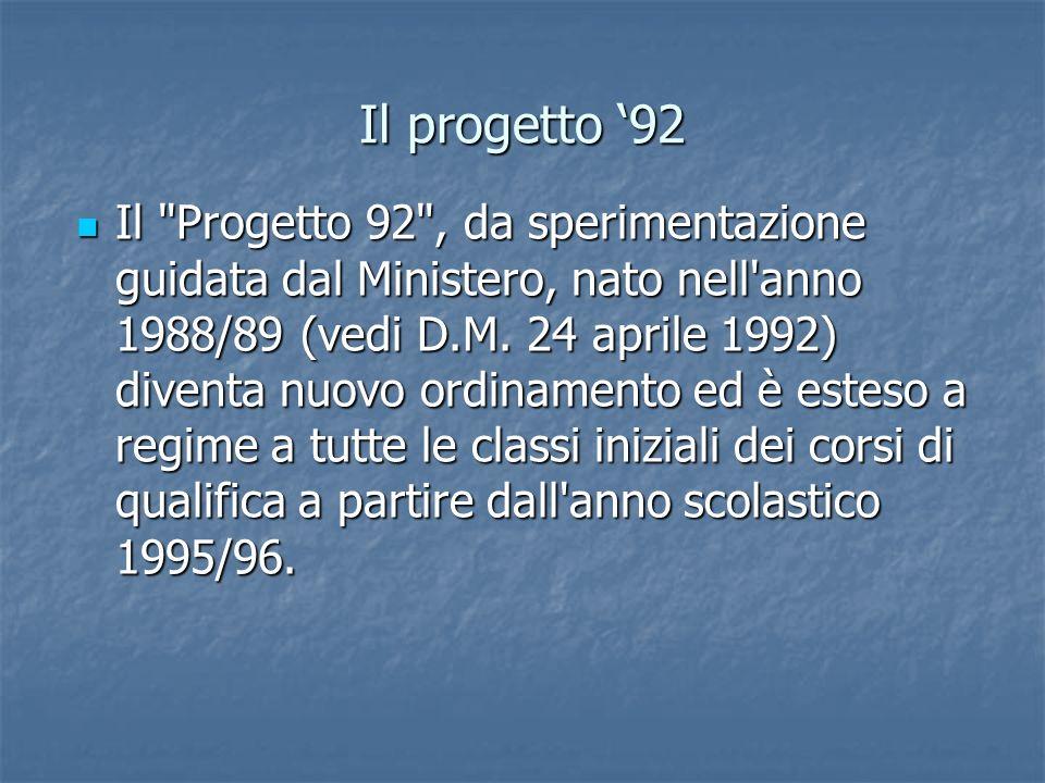 Il progetto '92