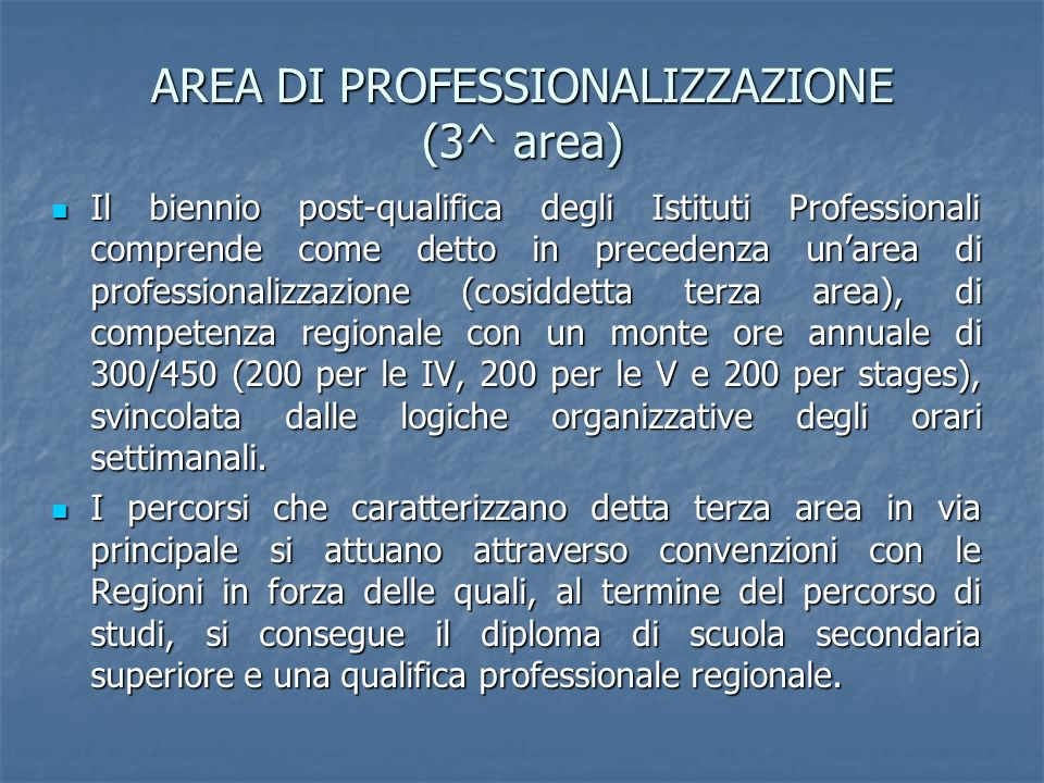 AREA DI PROFESSIONALIZZAZIONE (3^ area)