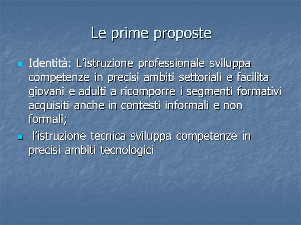 Le prime proposte