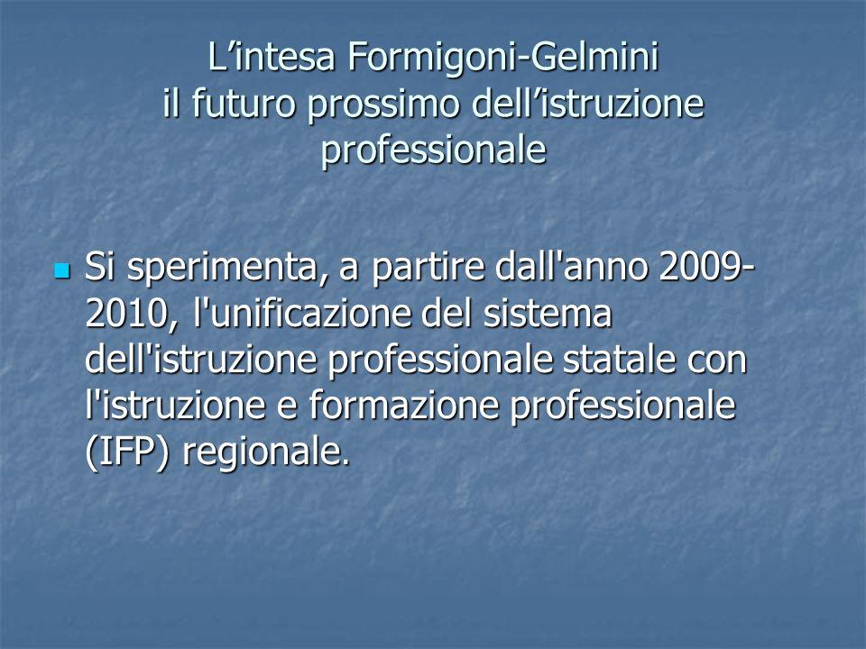 L'intesa Formigoni-Gelmini il futuro prossimo dell'istruzione professionale