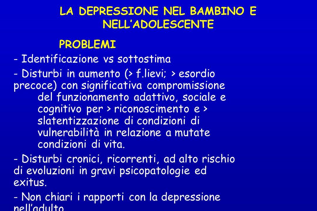 LA DEPRESSIONE NEL BAMBINO E NELL'ADOLESCENTE
