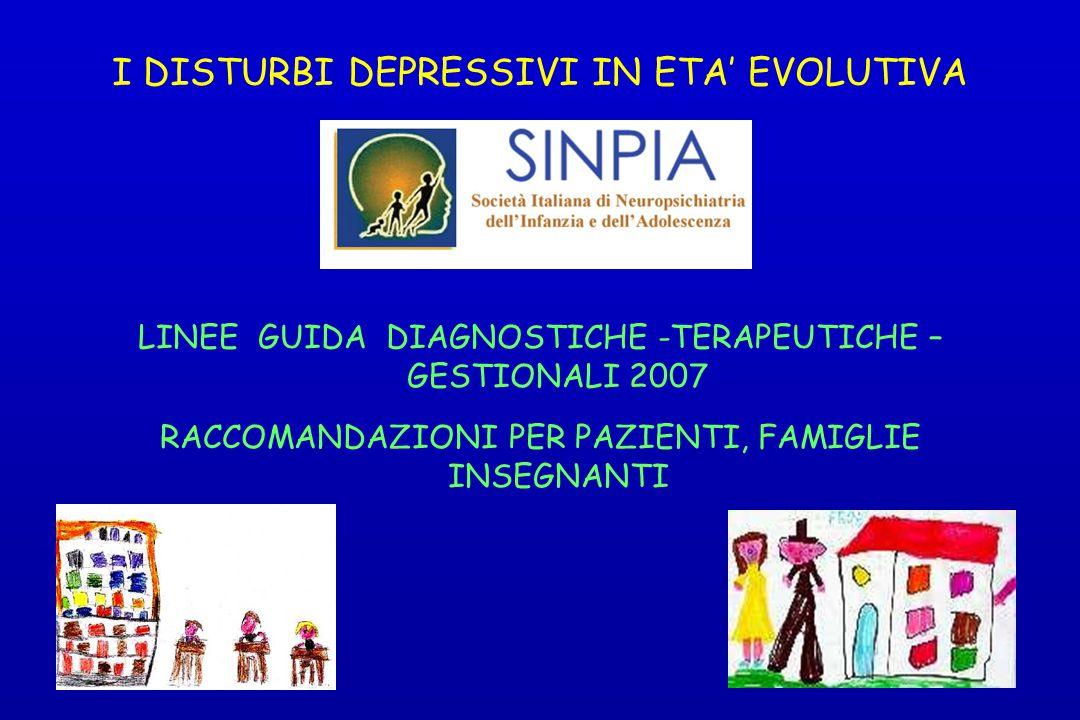 I DISTURBI DEPRESSIVI IN ETA' EVOLUTIVA
