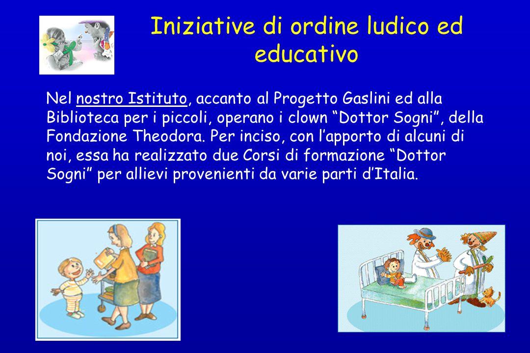 Iniziative di ordine ludico ed educativo