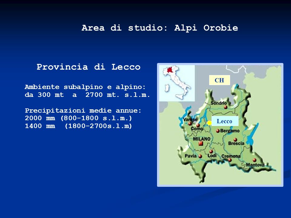 Area di studio: Alpi Orobie