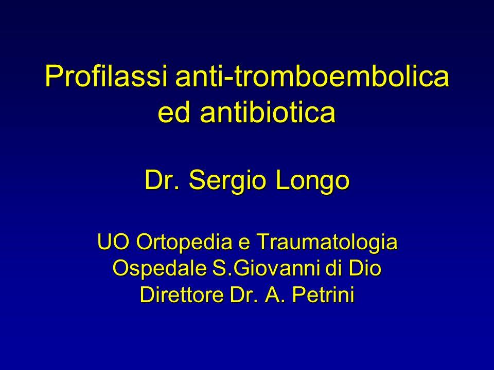 Profilassi anti-tromboembolica ed antibiotica Dr