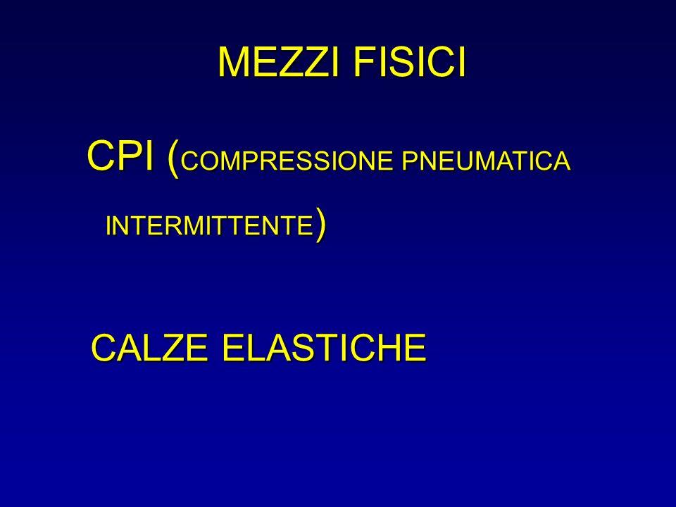 MEZZI FISICI CPI (COMPRESSIONE PNEUMATICA INTERMITTENTE) CALZE ELASTICHE