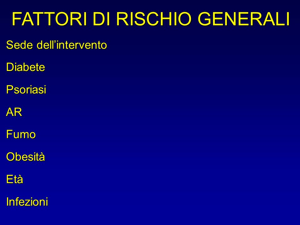 FATTORI DI RISCHIO GENERALI