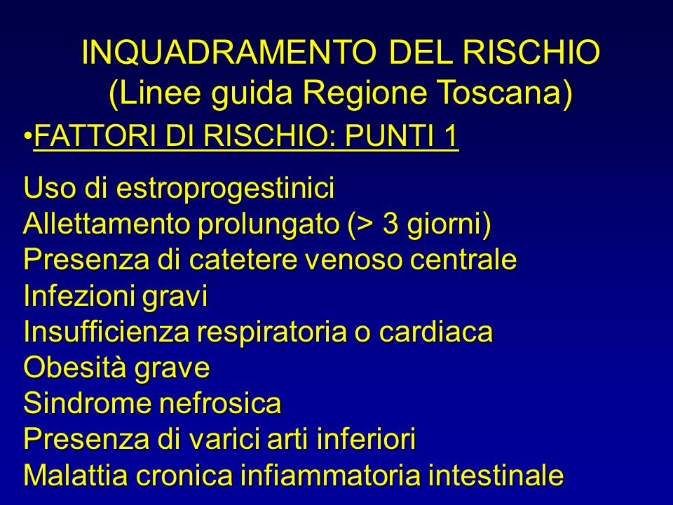 INQUADRAMENTO DEL RISCHIO (Linee guida Regione Toscana)