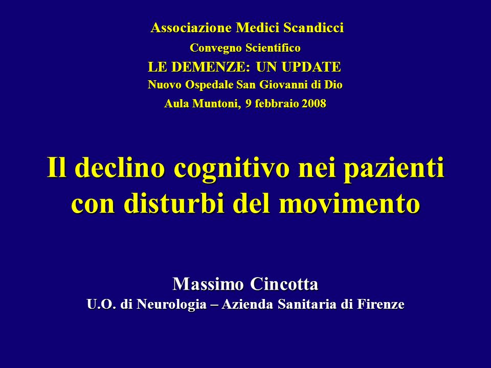 Il declino cognitivo nei pazienti con disturbi del movimento