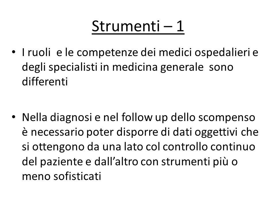Strumenti – 1 I ruoli e le competenze dei medici ospedalieri e degli specialisti in medicina generale sono differenti.
