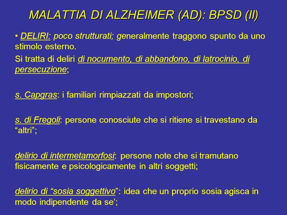 MALATTIA DI ALZHEIMER (AD): BPSD (II)