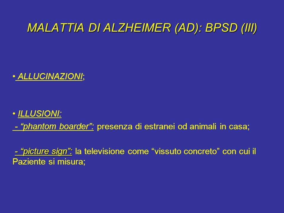 MALATTIA DI ALZHEIMER (AD): BPSD (III)