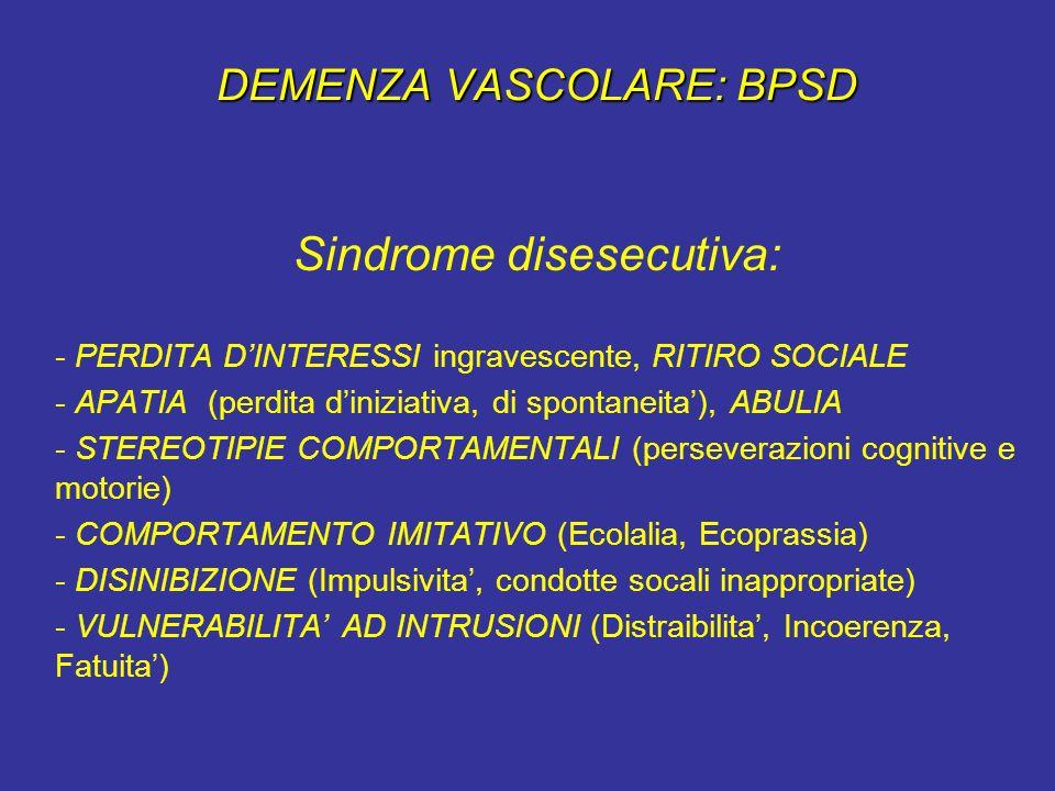 DEMENZA VASCOLARE: BPSD