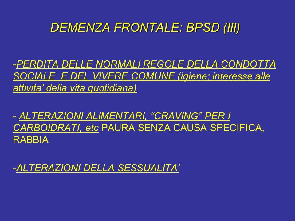 DEMENZA FRONTALE: BPSD (III)