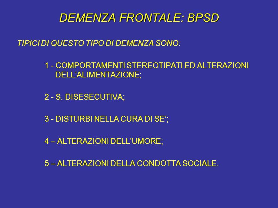 DEMENZA FRONTALE: BPSD