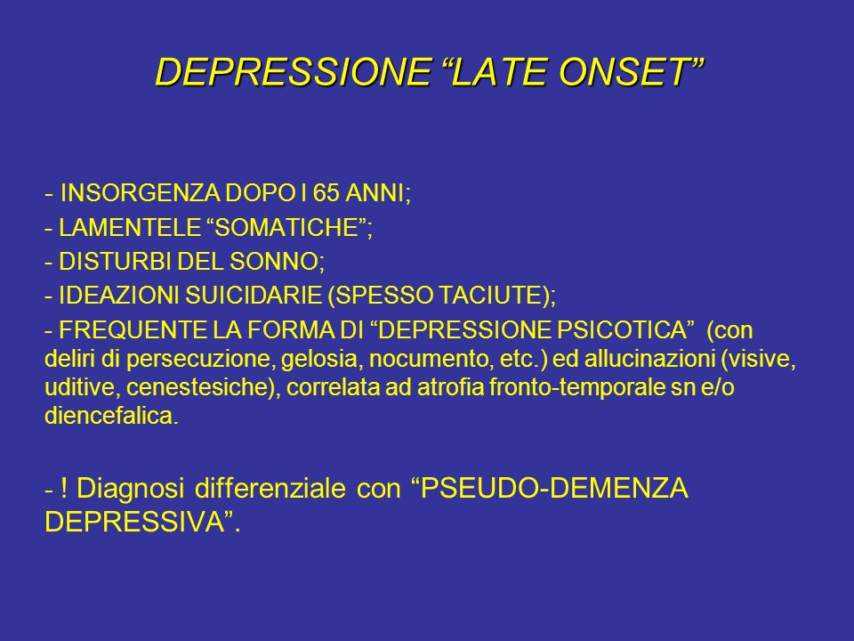 DEPRESSIONE LATE ONSET