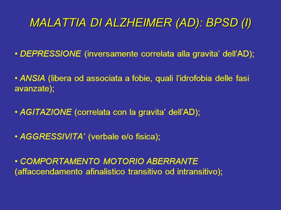 MALATTIA DI ALZHEIMER (AD): BPSD (I)