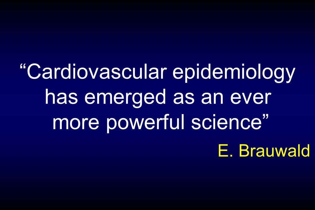 Cardiovascular epidemiology has emerged as an ever