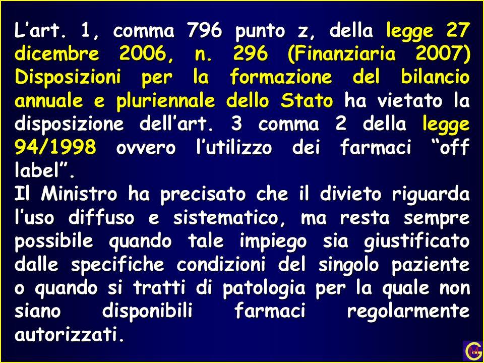 L'art. 1, comma 796 punto z, della legge 27 dicembre 2006, n
