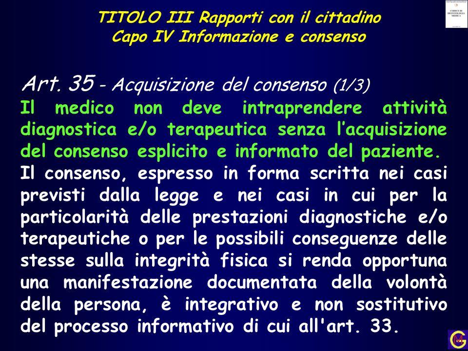 TITOLO III Rapporti con il cittadino Capo IV Informazione e consenso