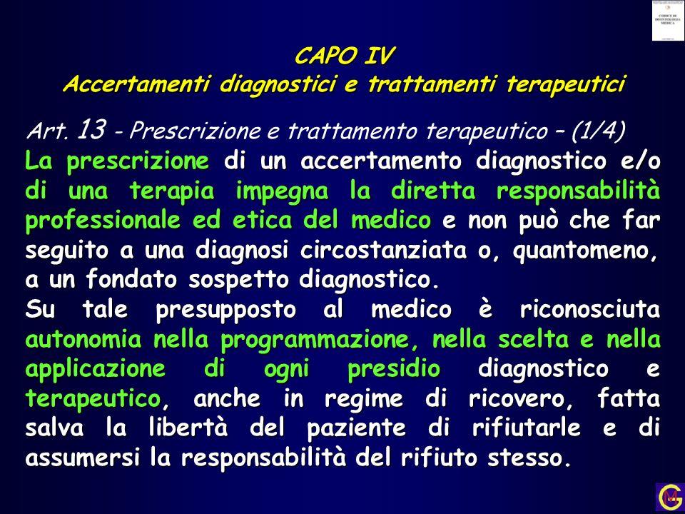 Accertamenti diagnostici e trattamenti terapeutici