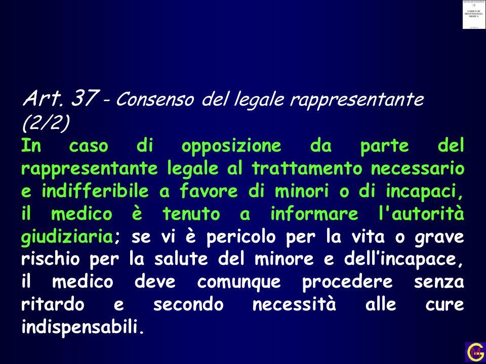 Art. 37 - Consenso del legale rappresentante (2/2)