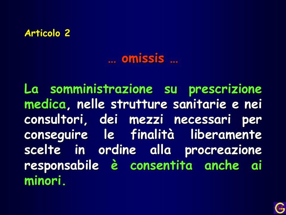 Articolo 2 … omissis …