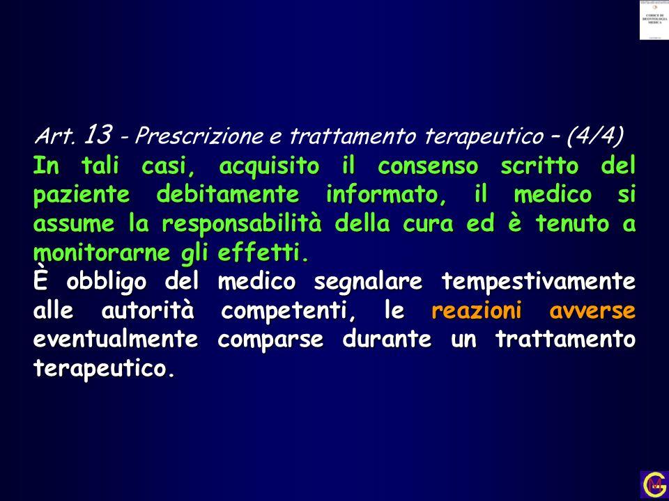 Art. 13 - Prescrizione e trattamento terapeutico – (4/4)