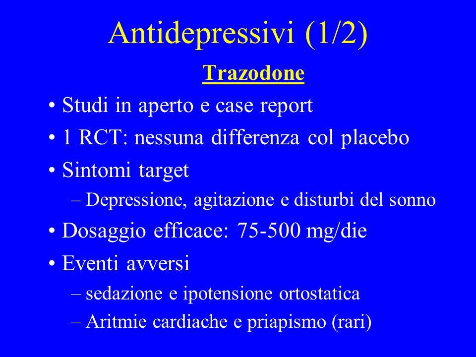 Antidepressivi (1/2) Trazodone Studi in aperto e case report