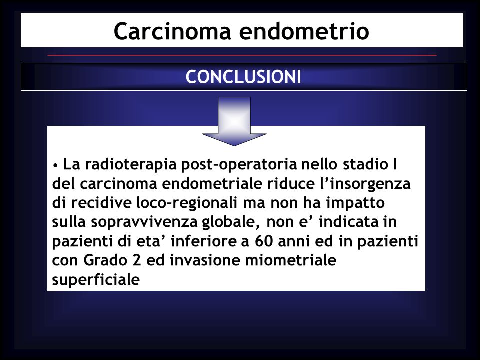 Carcinoma endometrio CONCLUSIONI
