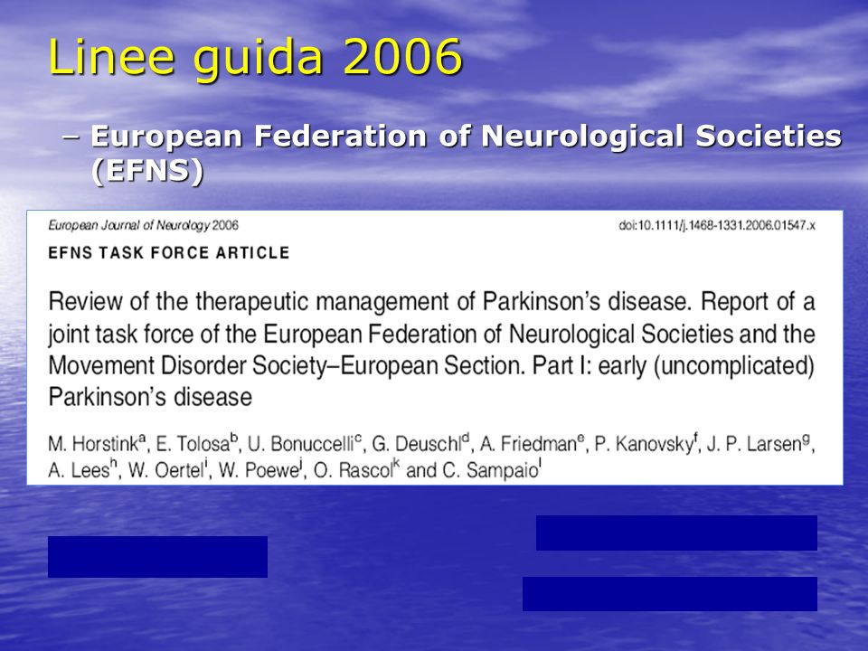 Linee guida 2006 European Federation of Neurological Societies (EFNS)