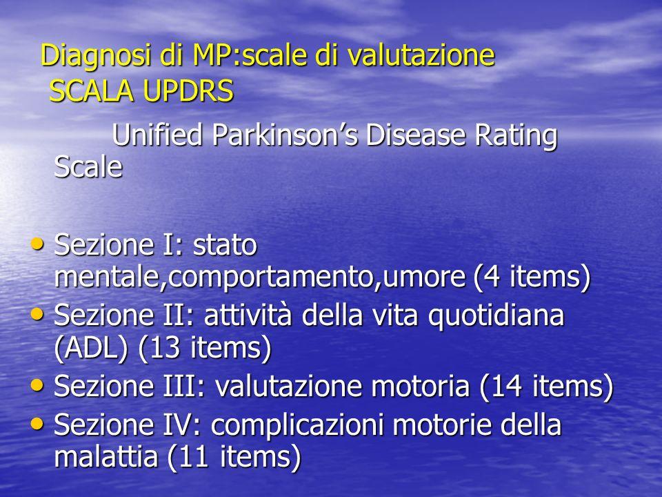 Diagnosi di MP:scale di valutazione SCALA UPDRS