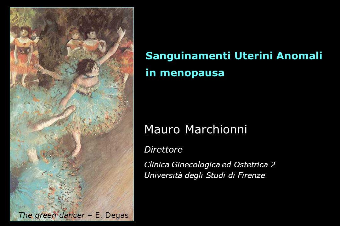 Mauro Marchionni Sanguinamenti Uterini Anomali in menopausa Direttore