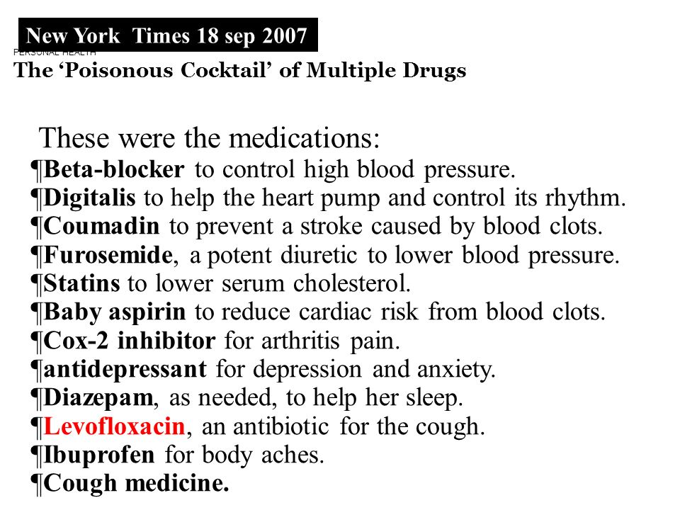 These were the medications: