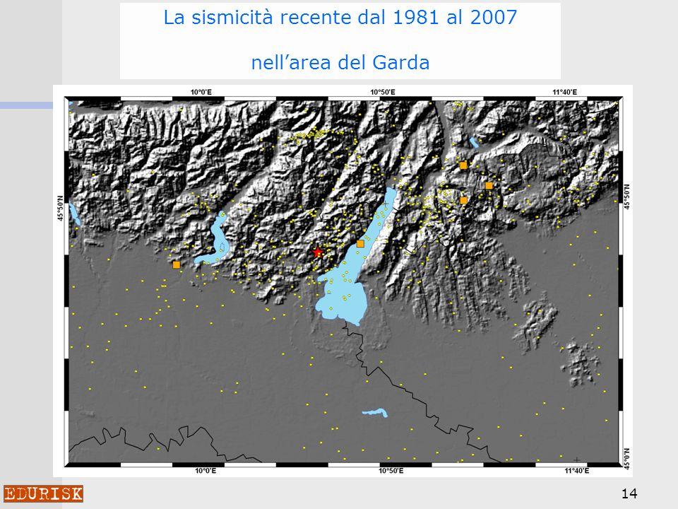 La sismicità recente dal 1981 al 2007 nell'area del Garda