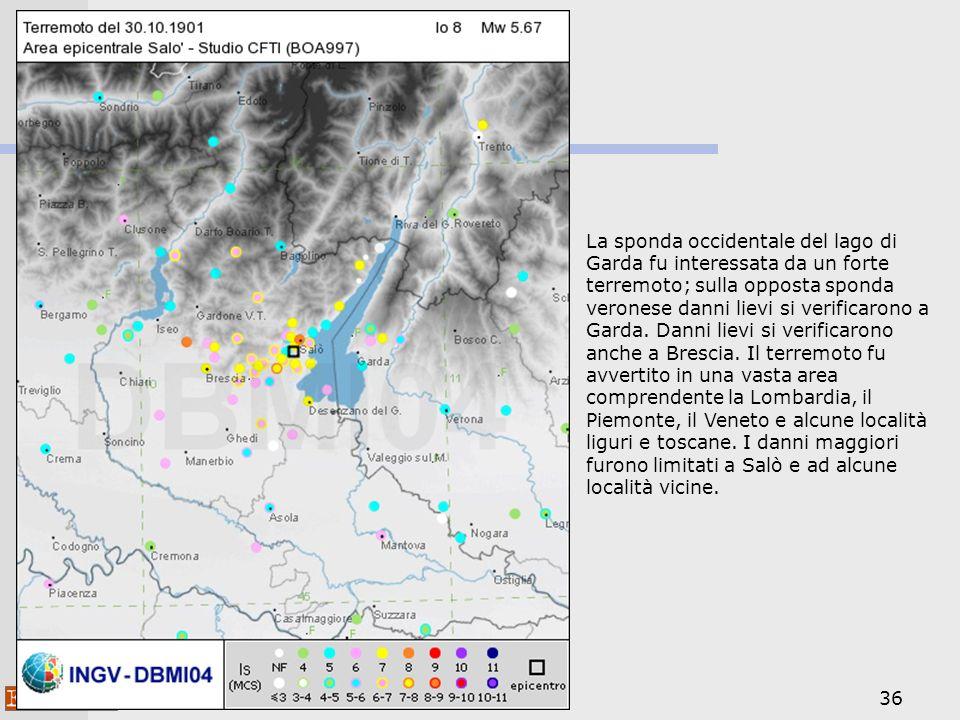 La sponda occidentale del lago di Garda fu interessata da un forte terremoto; sulla opposta sponda veronese danni lievi si verificarono a Garda.