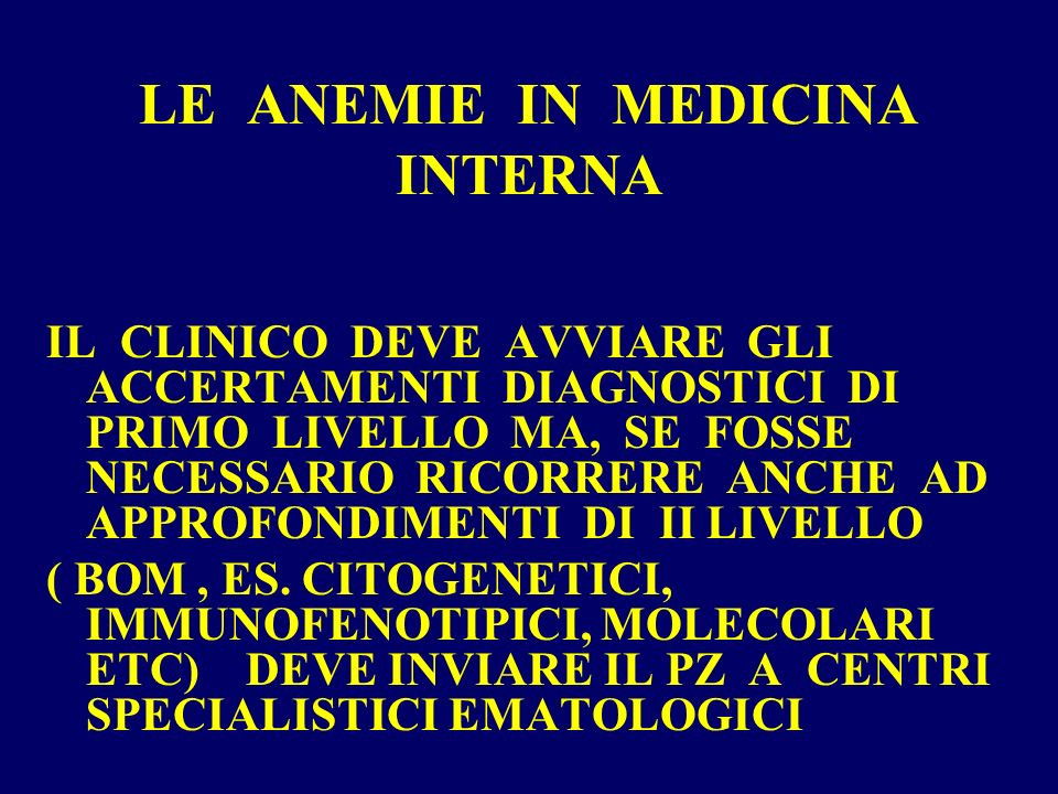 LE ANEMIE IN MEDICINA INTERNA