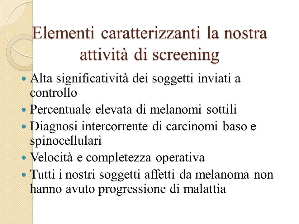 Elementi caratterizzanti la nostra attività di screening