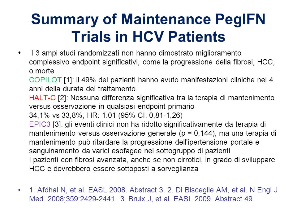Summary of Maintenance PegIFN Trials in HCV Patients