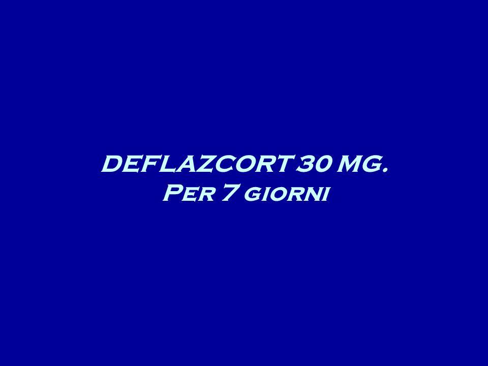 DEFLAZCORT 30 MG. Per 7 giorni
