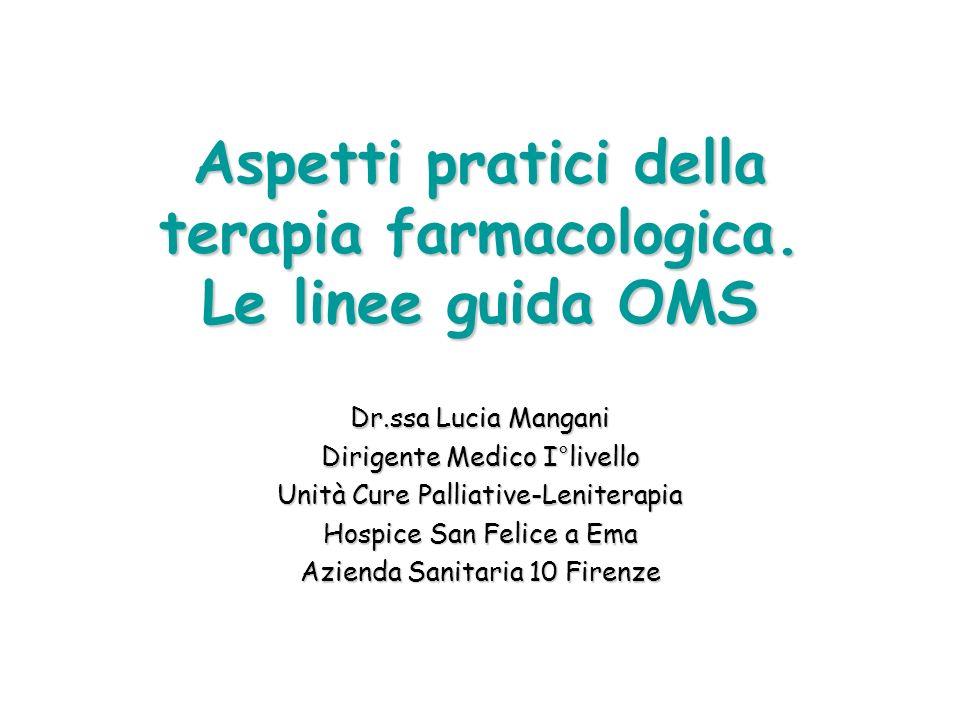 Aspetti pratici della terapia farmacologica. Le linee guida OMS