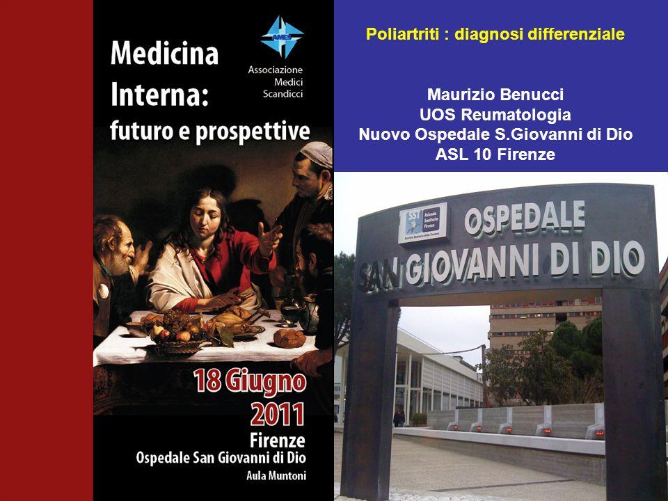 Poliartriti : diagnosi differenziale Nuovo Ospedale S.Giovanni di Dio