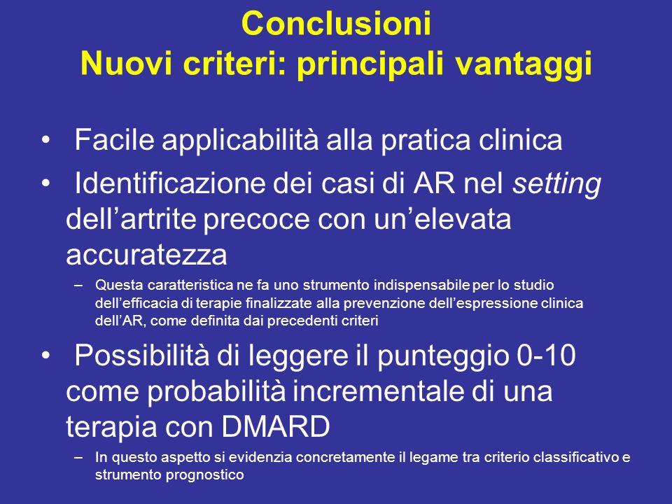 Conclusioni Nuovi criteri: principali vantaggi