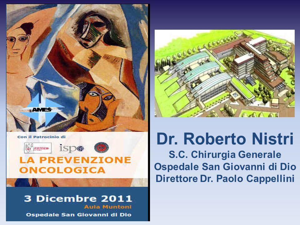 Ospedale San Giovanni di Dio Direttore Dr. Paolo Cappellini