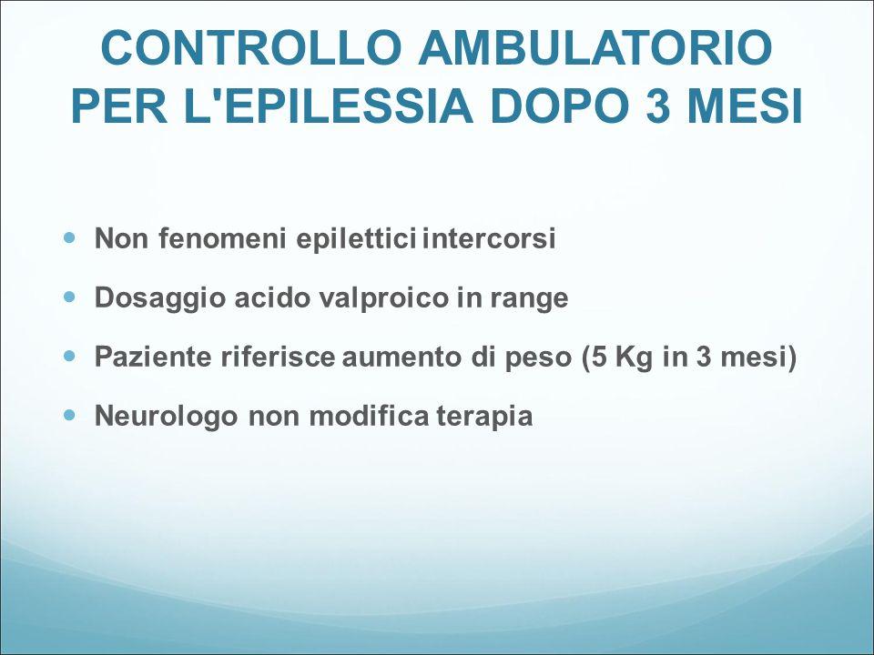 CONTROLLO AMBULATORIO PER L EPILESSIA DOPO 3 MESI