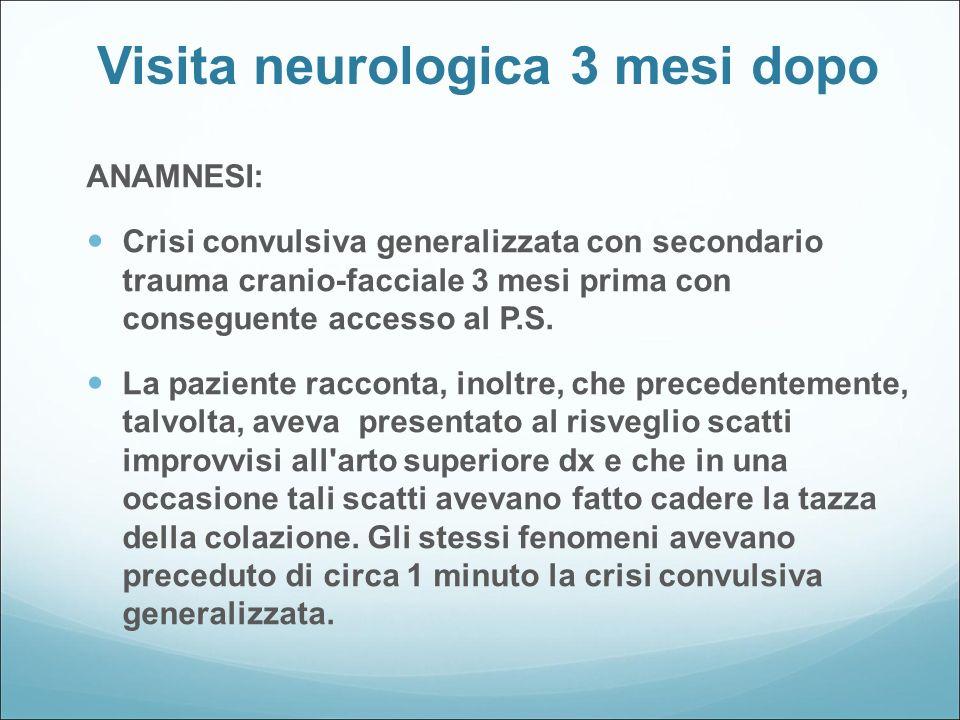 Visita neurologica 3 mesi dopo