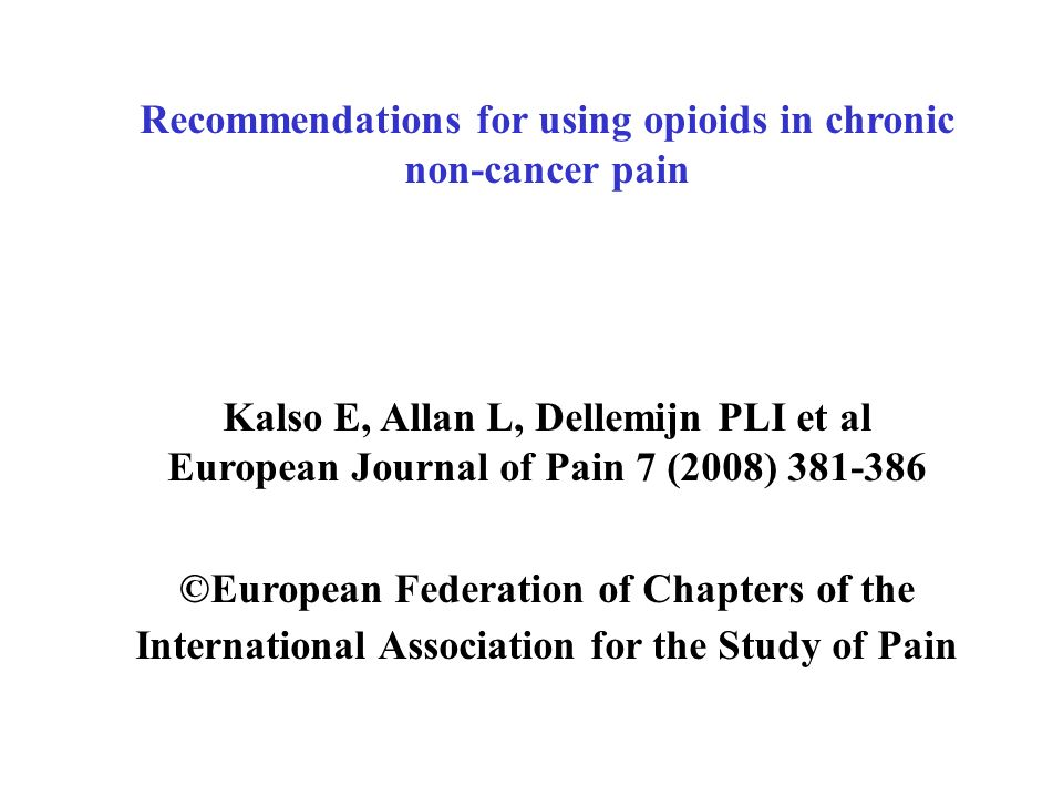 Recommendations for using opioids in chronic non-cancer pain