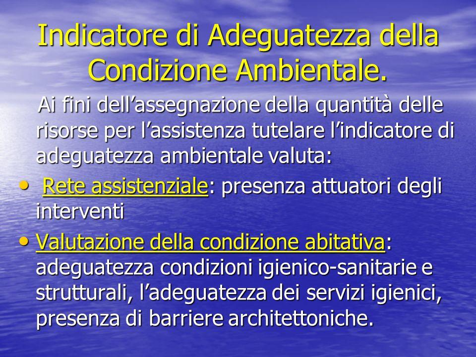 Indicatore di Adeguatezza della Condizione Ambientale.